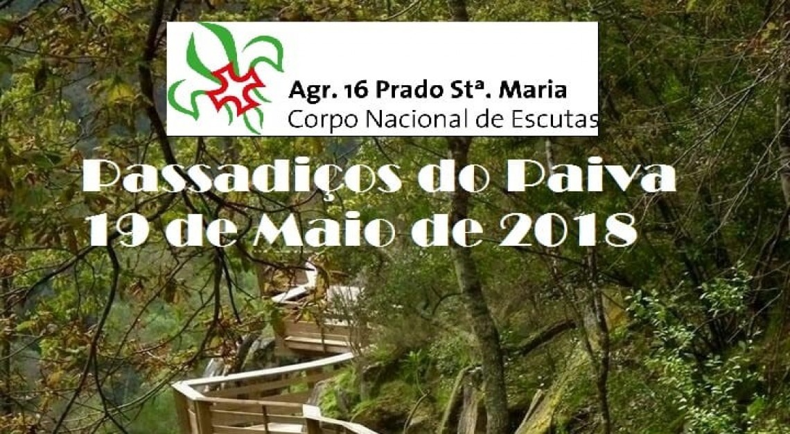 Escuteiros de Prado convidam a um passeio pelos Passadiços do Paiva!