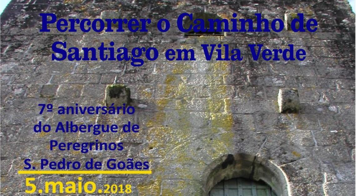 Caminhada entre Prado e Goães para assinalar o 7º aniversário do Albergue de Peregrinos!
