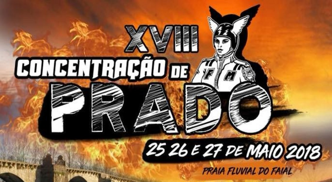 Música ao vivo, motas e muita diversão na XVIII Concentração do Moto Club de Prado!