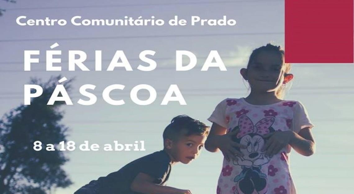 'Férias da Páscoa' do Centro Comunitário de Prado com diversas atividades ara crianças e jovens!