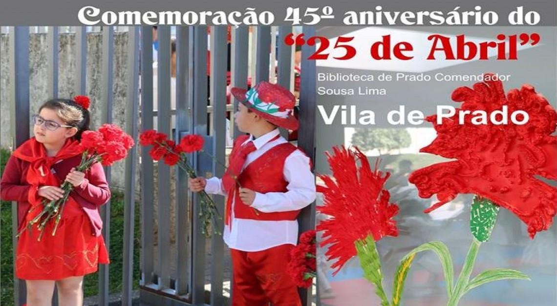 A Vila de Prado será palco das comemorações concelhias do 25 de abril!